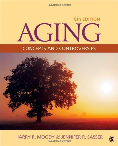 9781452275888: Aging: Concepts and Controversies