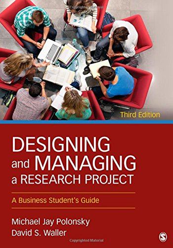 9781452276564: Designing and Managing a Research Project: A Business Student's Guide