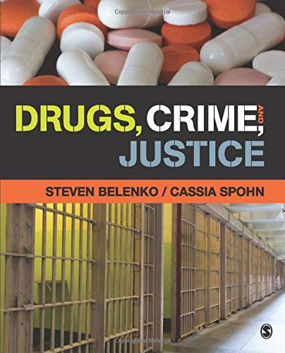 9781452277080: Drugs, Crime, and Justice