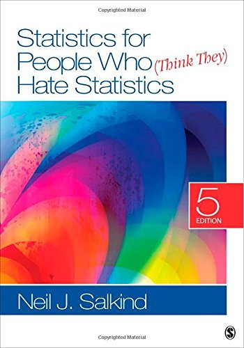 9781452277714: Statistics for People Who (Think They) Hate Statistics