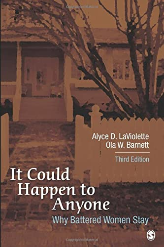 9781452277745: Why Battered Women Stay: It Could Happen to Anyone
