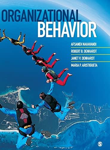 Organizational Behavior: NAHAVANDI