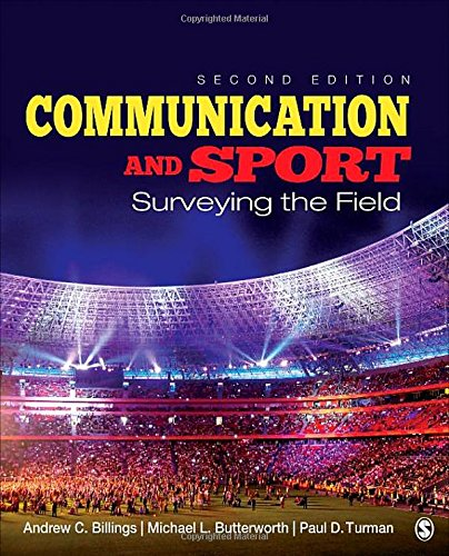 9781452279138: Communication and Sport: Surveying the Field