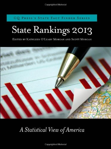 State Rankings 2013: A Statistical View of: Morgan, Kathleen O'Leary,