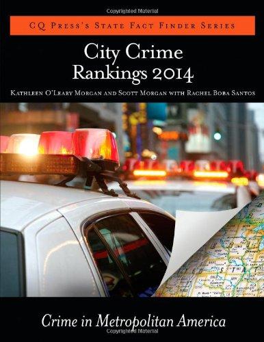City Crime Rankings 2014: Morgan, Kathleen O'Leary,
