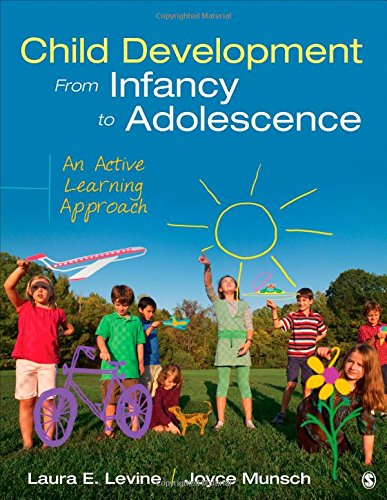 9781452288819: Child Development From Infancy to Adolescence: An Active Learning Approach