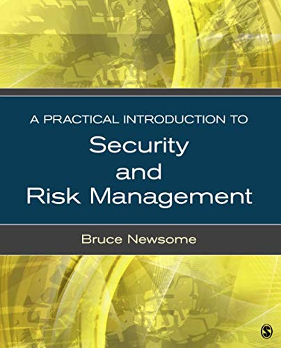 9781452290270: A Practical Introduction to Security and Risk Management