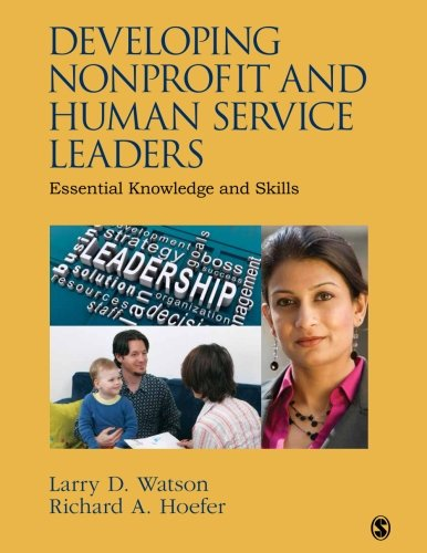 9781452291529: Developing Nonprofit and Human Service Leaders: Essential Knowledge and Skills