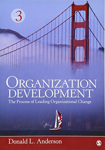 9781452291574: Organization Development: The Process of Leading Organizational Change