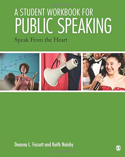 9781452299518: A Student Workbook for Public Speaking: Speak From the Heart
