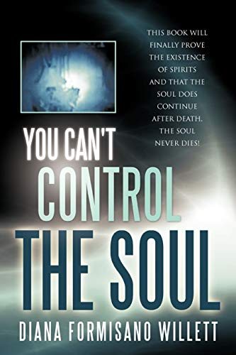 9781452501185: You Can't Control the Soul