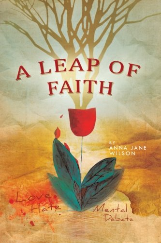 9781452501734: A Leap of Faith: For Mankind And Mother Earth