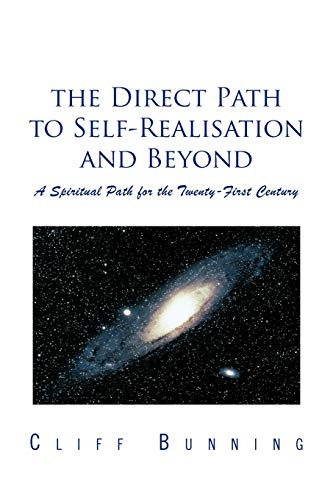 9781452501741: The Direct Path to Self-Realisation and Beyond: A Spiritual Path for the Twenty-First Century