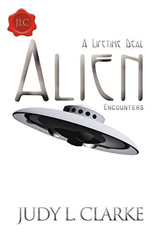 9781452502007: A Lifetime Deal Alien Encounters