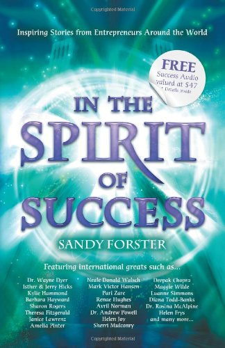 9781452504599: In The Spirit of Success: Inspiring Stories From Entrepreneurs Around the World