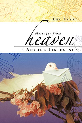9781452504735: Messages From Heaven: Is Anyone Listening?