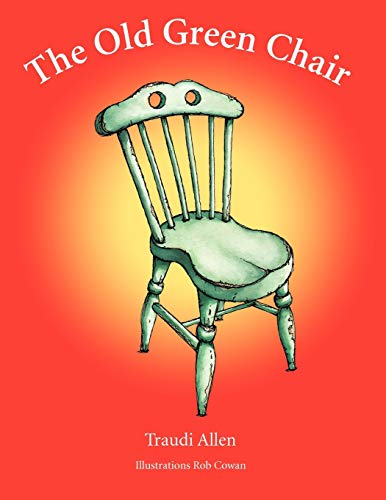 9781452505985: The Old Green Chair