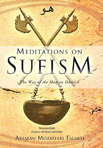 9781452506579: Meditations on Sufism: The Way of the Modern Darvish
