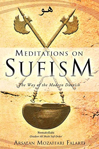 9781452506586: Meditations on Sufism: The Way of the Modern Darvish