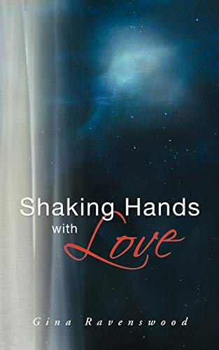9781452508818: Shaking Hands with Love