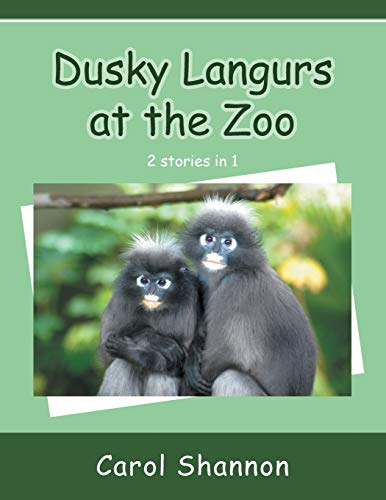 Dusky Langurs at the Zoo: Carol Shannon