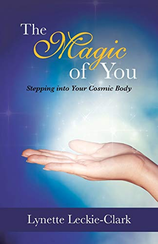 9781452511733: The Magic of You: Stepping Into Your Cosmic Body