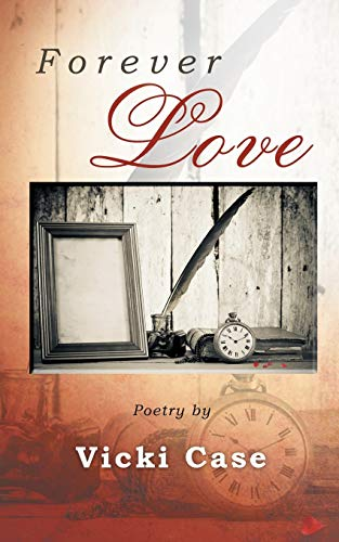 Forever Love: Vicki Case