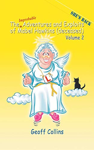 The Adventures and Exploits of Mabel Hawkins: Geoff Collins