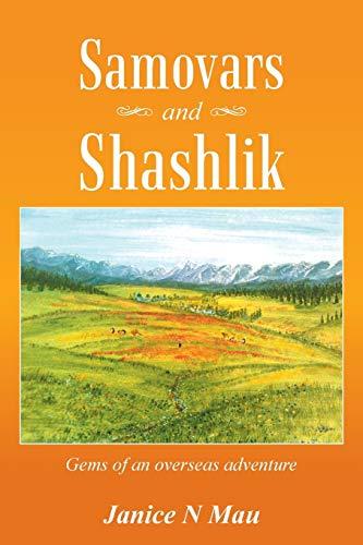9781452513058: Samovars and Shashlik: Gems of an Overseas Adventure