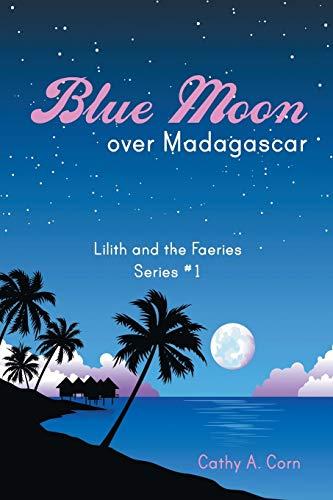 9781452516837: Blue Moon over Madagascar