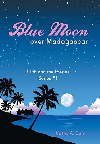 9781452516851: Blue Moon over Madagascar
