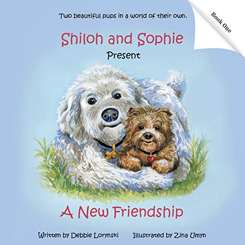 9781452517803: Shiloh and Sophie Present: A New Friendship