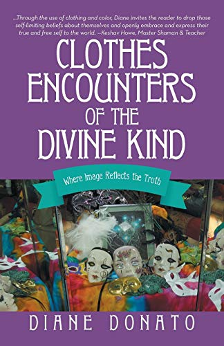 9781452518855: Clothes Encounters of the Divine Kind: Where Image Reflects the Truth