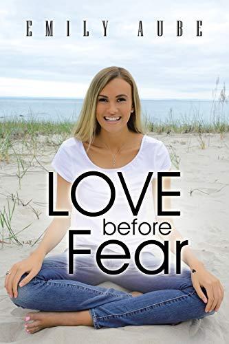 9781452519517: Love before Fear