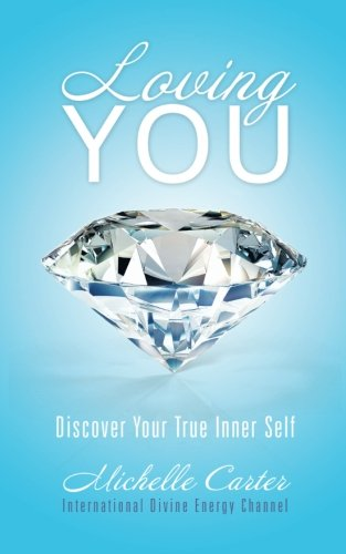 9781452522784: Loving You: Discover Your True Inner Self