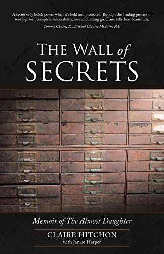 The Wall of Secrets: Memoir of the: Claire Hitchon