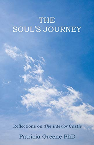 9781452528021: The Soul's Journey: Reflections on The Interior Castle