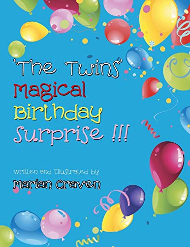 9781452528489: 'The Twins' Magical Birthday Surprise!'