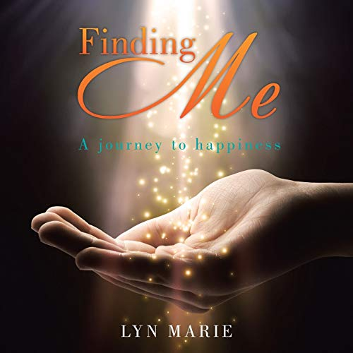 9781452529165: Finding Me: A Journey To Happiness