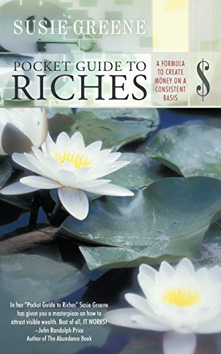 Pocket Guide to Riches: A Formula to: Susie Greene