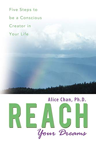 9781452534893: Reach Your Dreams: Five Steps to be a Conscious Creator in Your Life