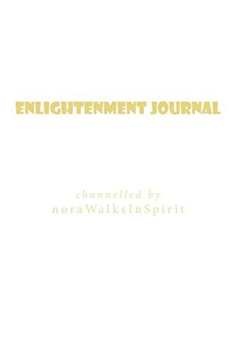 Enlightenment Journal: Walkinspirit, Nora