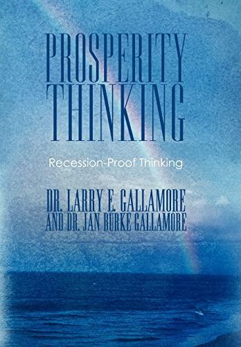 9781452537290: Prosperity Thinking: Recession-Proof Thinking