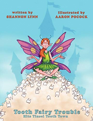 9781452537870: Tooth Fairy Trouble Hits Tinsel Tooth Town