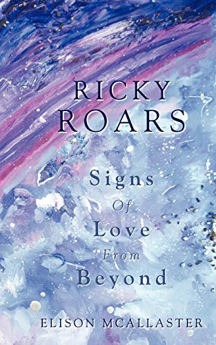 9781452538013: Ricky Roars: Signs of Love from Beyond