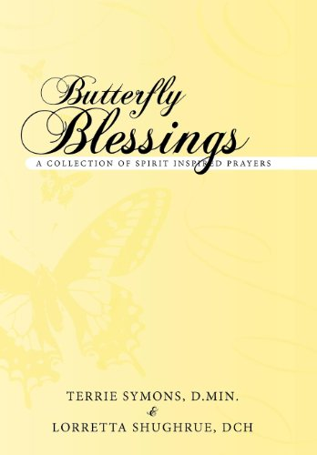 9781452541976: Butterfly Blessings: A Collection of Spirit Inspired Prayers
