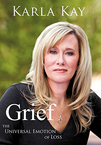9781452542201: Grief: The Universal Emotion of Loss