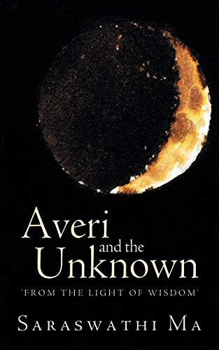 9781452543352: Averi and the Unknown: From the Light of Wisdom
