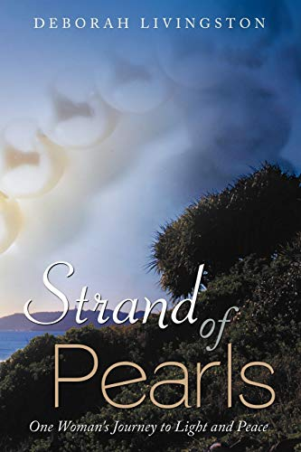 9781452544366: Strand of Pearls: One Woman's Journey to Light and Peace