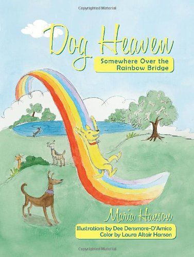 9781452546995: Dog Heaven:Somewhere Over the Rainbow Bridge